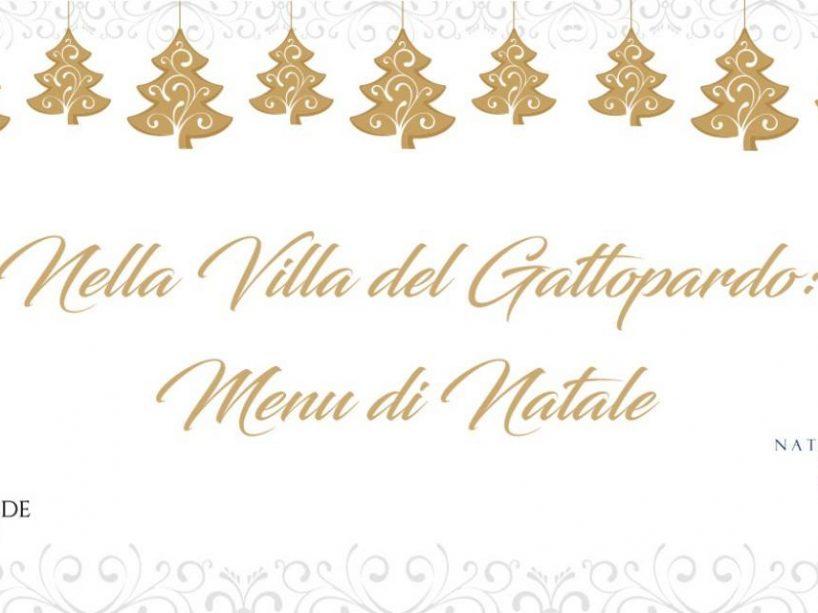 Nella Villa del Gattopardo: Menu di Natale